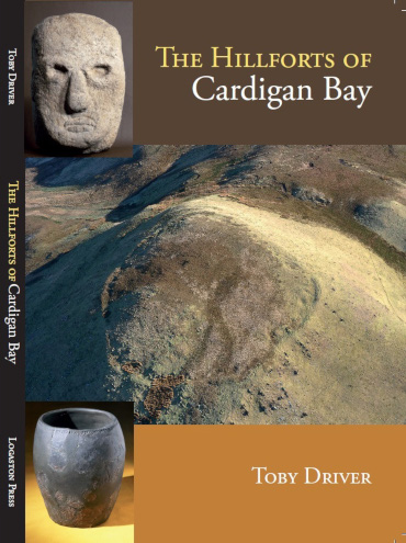 Hillforts of Cardigan Bay by Toby Driver - front cover